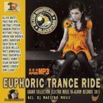 Euphoric Trance Ride (2015)