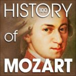 The History of Mozart (100 Famous Songs) (2015)