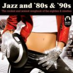 Jazz and 80s & 90s (2015)