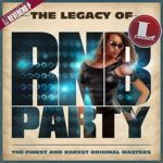 The Legacy of RnB Party (2015)