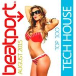 Beatport Top 100 Tech House August 2015 (2015)