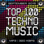 Top 100 Techno Music September 2015 (2015)