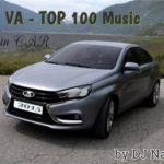 100 Самых Лучших Хитов В Машину 50+50 (2015)