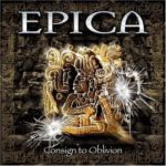 Epica — Consign To Oblivion (Expanded Edition) (2015)