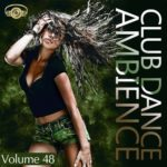 Club Dance Ambience Vol.48 (2015)