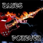 Blues Forever (Vol.37) (2015)