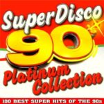 Super Disco 90s. Platinum Collection (2015)