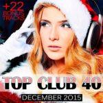 Top Club 40 — December 2015 (2015)