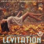 Levitation: Easy Listening And Chillout Party (2015)