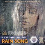 Rain Song Reggae (2015)