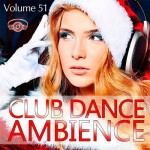 Club Dance Ambience Vol.51 (2016)